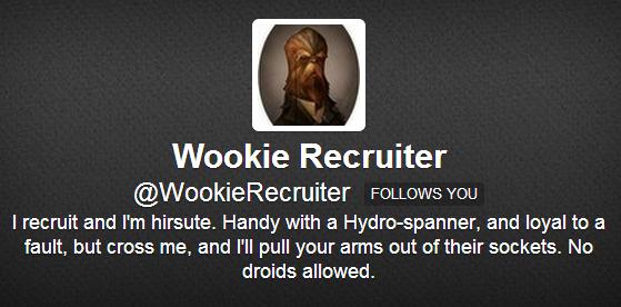 Wookie Recruiter Twitter Bio
